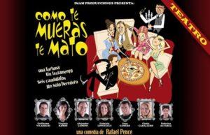 """Entrada para Ver """"Como te mueras te mato"""" en Teatro del Notariado $280.-"""